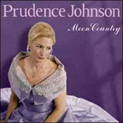 Moon Country - Prudence Johnson sings the music of Hoagy Carmichael